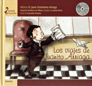 Paisajes musicales: Los viajes de Juanito Arriaga