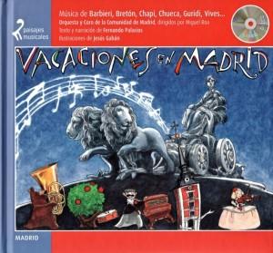 Paisajes musicales: Vacaciones en Madrid