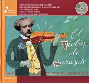 Paisajes musicales: El violín de Sarasate