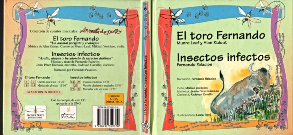 6. El toro Fernando e Insectos infectos